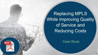 Case Study - Telecommunications - MPLS Replacement